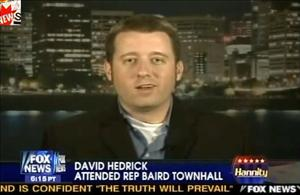 David Hedrick's town-hall takedown of Rep. Brian Baird landed him a follow-up opportunity to spout his views on Sean Hannity's show.