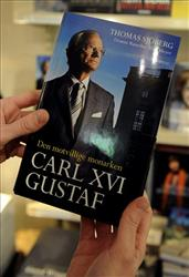 A copy of the controversial book''Carl XVI Gustaf - The Unwilling Monarch' is seen at a bookstore in Stockholm, Sweden, Thursday Nov. 4, 2010.
