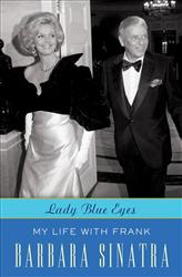 In this book cover image released by Crown, Lady Blue Eyes: My Life with Frank, by Barbara Sinatra, is shown.