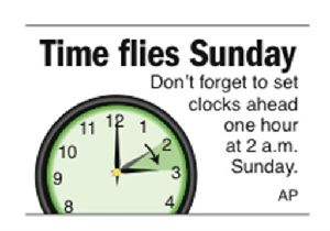 Graphic to be used as a reminder of daylight-saving time; 1c x 1 1/4 inches; 46.5 mm x 31.8 mm