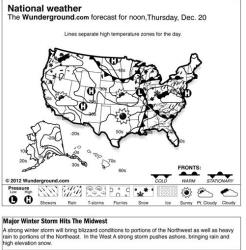 The forecast for noon, Thursday, Dec. 20, 2012 shows a strong winter storm will bring blizzard conditions to portions of the Northwest as well as heavy rain to portions of the Northeast.