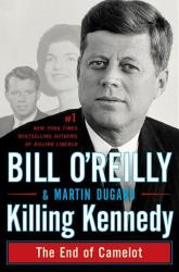 An undated photo provided by Henry Holt and Company shows the cover the book Killing Kennedy:  The End of Camelot by Bill O'Reilly and Martin Dugard.
