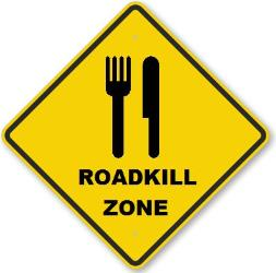 Roadkill ... it's what's for dinner?