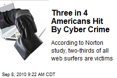 Three in 4 Americans Hit By Cyber Crime