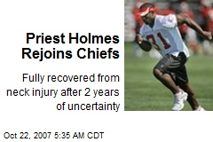 Priest Holmes Rejoins Chiefs