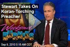 Stewart Takes On Koran-Torching Preacher