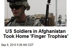US Afghan 'Kill Team Took Finger Trophies'
