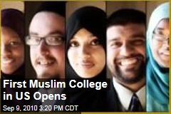 First Muslim College in US Opens