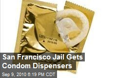 San Francisco Jail Gets Condom Dispensers