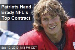 Patriots Hand Brady NFL's Top Contract
