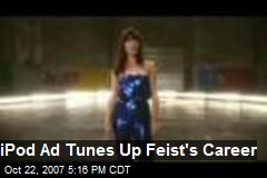 iPod Ad Tunes Up Feist's Career
