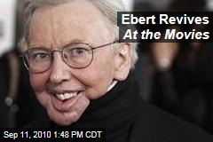 Ebert Revives At the Movies