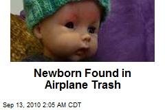 Newborn Found in Airplane Trash