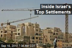 Inside Israel's Top Settlements