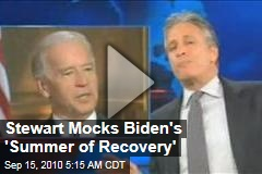Stewart Mocks Biden's 'Summer of Recovery'