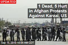 1 Dead, 5 Hurt in Afghan Protests Against Karzai, US