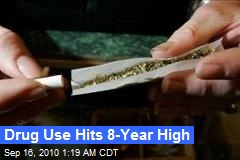 Drug Use Hits 8-Year High
