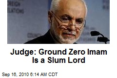 Judge: Ground Zero Imam Is a Slum Lord