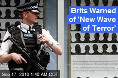Brits Warned of 'New Wave of Terror'