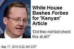 White House Bashes Forbes for 'Kenyan' Article