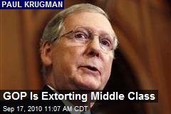 GOP Is Extorting Middle Class