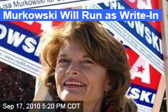 Murkowski Will Run as Write-In