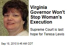 Virginia Governor Won't Stop Woman's Execution
