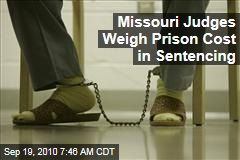 Missouri Judges Weigh Prison Cost in Sentencing