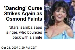 'Dancing' Curse Strikes Again as Osmond Faints