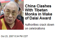 China Clashes With Tibetan Monks in Wake of Dalai Award