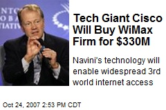 Tech Giant Cisco Will Buy WiMax Firm for $330M