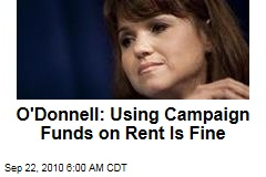 O'Donnell: Using Campaign Funds on Rent is Fine