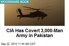 CIA Has Covert 3,000-Man Army in Pakistan