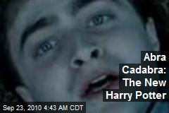 Abra Cadabra: The New Harry Potter