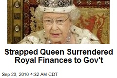Queen Surrenders Control of Royal Finances