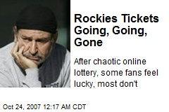 Rockies Tickets Going, Going, Gone