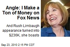 Angle: I Make a Ton of Money on Fox News