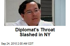 Diplomat's Throat Slashed in NY