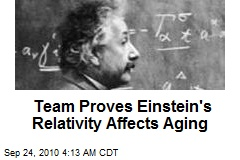 Team Proves Einstein's Relativity Affects Aging
