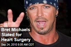 Bret Michaels Heart Surgery Scheduled for January