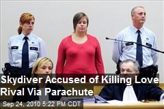 Woman on Trial for Skydive Murder