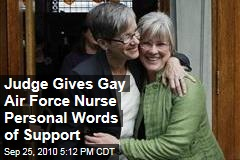Judge Gives Gay Air Force Nurse Personal Words of Support