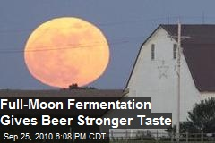 Fermentation Under Full Moon Improves Beer Taste