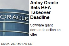 Antsy Oracle Sets BEA Takeover Deadline