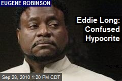 Eddie Long: Confused Hypocrite