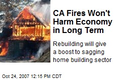 CA Fires Won't Harm Economy in Long Term
