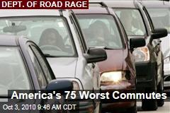 America's 75 Worst Commutes
