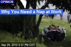 Why You Need a Nap at Work
