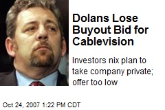 Dolans Lose Buyout Bid for Cablevision
