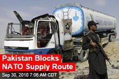 Pakistan Blocks NATO Supply Route